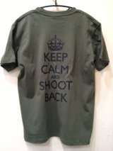 KEEP CALM AND SHOOT BACK